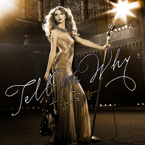File:Tell-Me-Why-FanMade-Single-Cover-fearless-taylor-swift-album-19952377-500-500.png