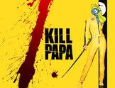 Kill Papa