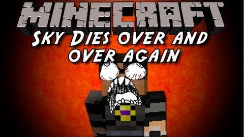 Minecraft Sky Dies Over and Over Again-0