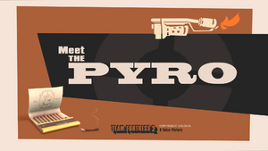 Meet the Pyro TF2
