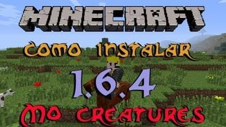 Minecraft 1.6.4 - Tutorial Como instalar Mo Creatures
