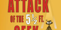 Attack of the 5½ Ft. Geek