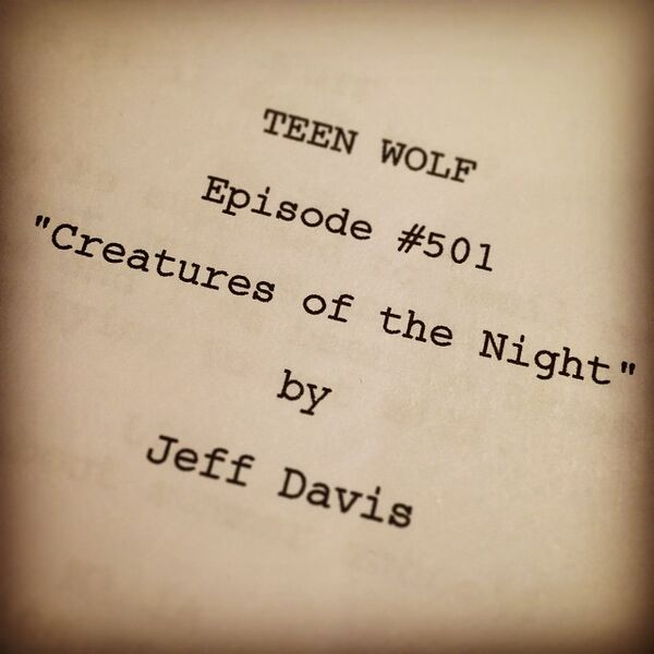 Teen Wolf Season 5 Behind the Scenes episode 501 script from Jeff