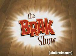 250px-TheBrakShow