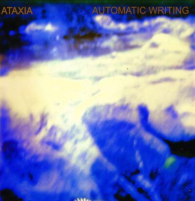Ataxia automatic writing album cover