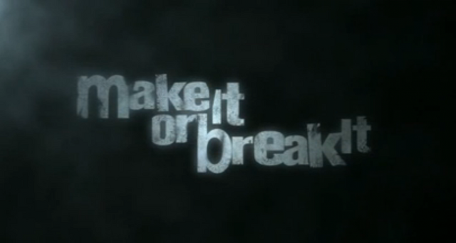 File:800px-MakeItOrBreakItIntertitle.png