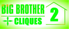 BigBruv's Big Brother 2