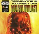 Terminator 2: Judgment Day - Nuclear Twilight