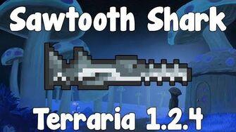 Sawtooth Shark - Terraria 1.2