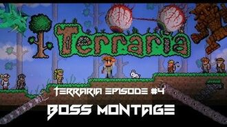 Terraria Boss Montage Episode 4