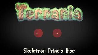 Terraria - Skeletron Prime's Rise (Boss 1 Remix)