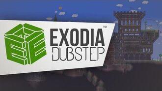 Exodia - Terraria Theme (Dubstep Electronic Remix)
