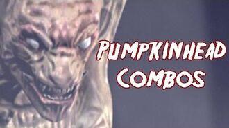 Terrordrome Pumpkinhead Combos