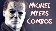Terrordrome Michael Myers Combos