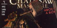 Texas Chainsaw Massacre: About a Boy