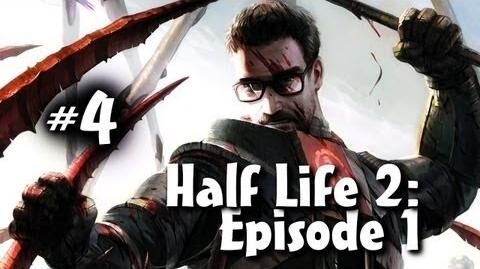 Half Life 2 Episode 1 Co-op w Nova & Ze Part 4