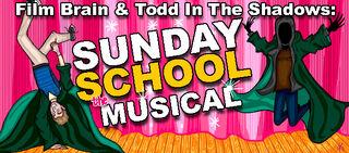 Bad Movie Beatdown Sunday School Musical