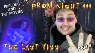 Prom night 3 phelous 1