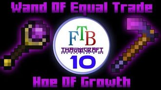 Wand Of Equal Trade Hoe Of Growth Thaumcraft 3 FTB LITE Tutorial 10