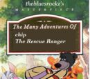 The Many Adventures of Chip the Rescue Ranger