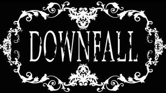Downfall - hype teaser 2015