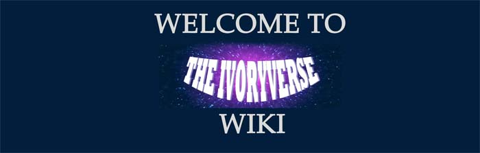 The Ivoryverse Wiki Welcome Banner 3