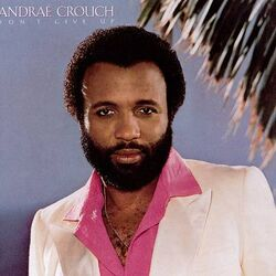 Andrae Crouch Don't Give Up LP 1981