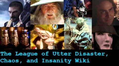 The League of Utter Disaster, Chaos and Insanity Wiki