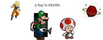 Trip to DEATH 1