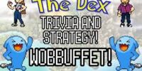 The Dex! Wobbuffet! Episode 46!