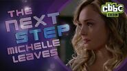 The Next Step - Michelle leaves