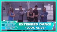 """Extended Dance """"Look Alive"""" - The Next Step"""