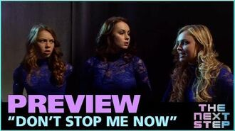 """""""Don't Stop Me Now"""" Preview - The Next Step"""