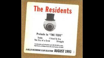 "The Residents - Prelude to ""The Teds"""