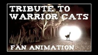 Tribute to Warrior Cats - Fan Animation (Complete MAP)