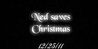 Ned Saves Christmas
