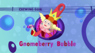 S2e06b delightful with her gnomeberry gum