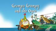 Grandpa Grumpy and the Ogre Title Card