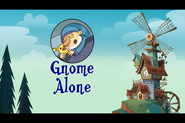 S1e01b Gnome Alone Opening Card