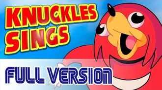 Knuckles sings (full version)