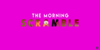 Morning Scramble