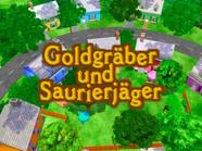 Die Hinterhofzwerge Goldgräber und Saurierjäger