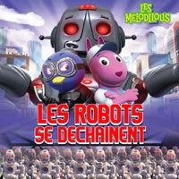 Les Mélodilous Les robots se déchaînent - iTunes Cover (Canada)