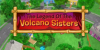 The Legend of the Volcano Sisters