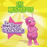 Les Mélodilous Le meilleur de Victoria - iTunes Cover (Canada)