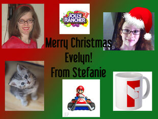 Merry Christmas Evelyn! From Stefanie