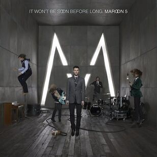 Maroon 5-It Won't Be Soon Before Long -Front-