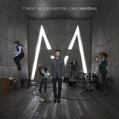 File:Maroon 5-It Won't Be Soon Before Long -Front-.jpg