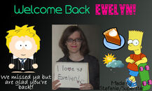 For Evelyn Welcome Back!