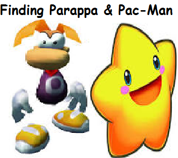 Finding Parappa and Pac-Man.